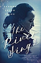 The River Sings by Sandra Leigh Price