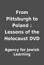 From Pittsburgh to Poland : Lessons of the…