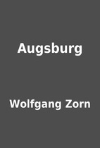 Augsburg by Wolfgang Zorn