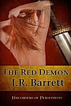 The Red Demon by Julia Barrett
