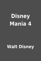 Disney Mania 4 by Walt Disney