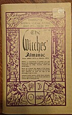 The Witches' Almanac: Aries 1973 to Pisces…
