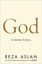 God: A Human History by Reza Aslan