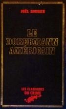 Le Dobermann américain by Joël Houssin
