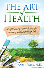 The Art of Health: Simple and powerful keys…