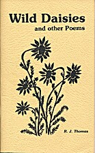 Wild daisies and other poems by R. J. Thomas