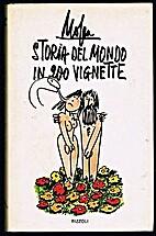 Storia del mondo in 200 vignette by Giovanni…