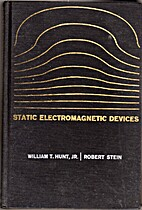 Static electromagnetic devices by William…