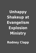 Unhappy Shakeup at Evangelism Explosion…