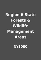 Region 6 State Forests & Wildlife Management…