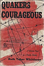 Quakers courageous : a wartime novel of a…