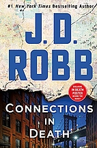 Connections in Death by J. D. Robb