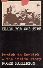Peace for our time: Munich to Dunkirk - the…