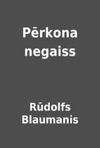 Pērkona negaiss by Rūdolfs Blaumanis