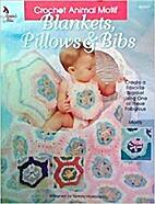 Blankets, Pillows & Bibs by Tammy Hildebrand
