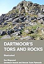 Dartmoor's tors and rocks by Ken Ringwood