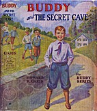 Buddy and the Secret Cave by Howard R. Garis