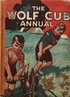 The Wolf Cub Annual 1946 by The Boy Scouts…