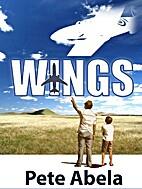 Wings by Pete Abela