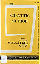 Scientific method; an inquiry into the…