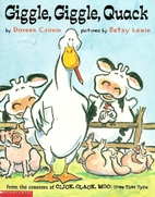 Giggle, Giggle, Quack by Doreen Cronin