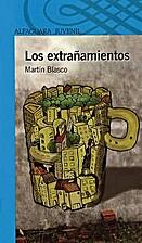 Los extrañamientos by Martín…