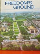 Freedom's Ground by Bernard J; Loreli Olson…