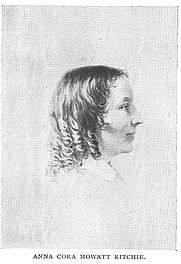 Author photo. Anna Cora Mowatt Ritchie (1819-1870), Buffalo Electrotype and Engraving Co., Buffalo, N.Y.