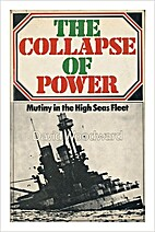 The collapse of power; mutiny in the High…