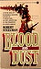 Blood and Dust (Onyx) by Robert Steelman