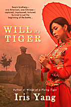 Will of a Tiger by Iris Yang