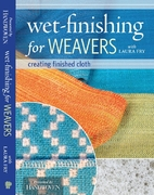 Wet-finishing for Weavers by Laura Fry