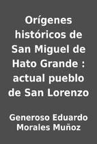 Orígenes históricos de San…