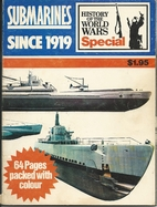 The submarine since 1919 (History of the…