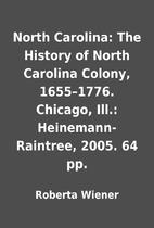 North Carolina: The History of North…