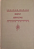 Radio Servicing: Theory and Practice by…