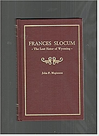 Biography of Frances Slocum, the lost sister…