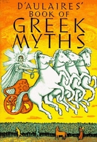 D'Aulaires' Book of Greek Myths by…