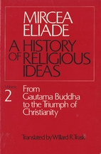 A History of Religious Ideas, Volume 2: From…