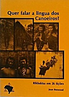 Quer falar a língua dos Canoeiros? :…