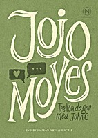 Tretton dagar med John C by Jojo Moyes