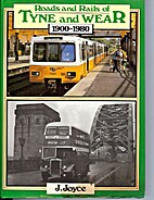 Roads and Rails of Tyne and Wear, 1900-1980…