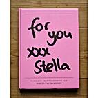 for you xxx Stella by Martijn Van de Griendt