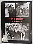 Pit Ponies by Mike Kirkup