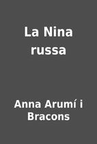 La Nina russa by Anna Arumí i Bracons
