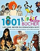 1001 Kinder- & Jugendbücher : lies uns,…