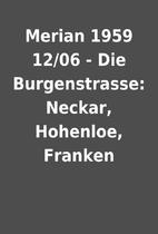 Merian 1959 12/06 - Die Burgenstrasse:…
