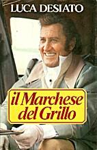 Il marchese del grillo: romanzo by Luca…