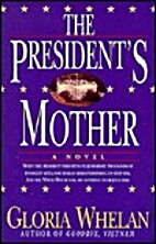 The President's Mother by Gloria Whelan
