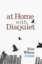 At Home with Disquiet by Wilson, Erin